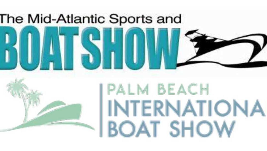 Boat Show Season is Approaching